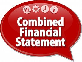 stock photo of bubble sheet  - Speech bubble dialog illustration of business term saying Combined Financial Statement - JPG