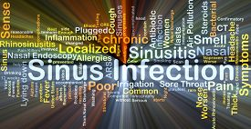 picture of sinuses  - Background concept wordcloud illustration of sinus infection glowing light - JPG