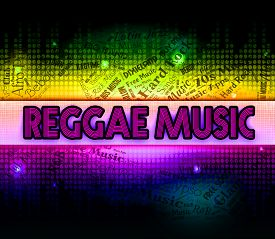 pic of reggae  - Reggae Music Meaning Sound Tracks And Melodies - JPG