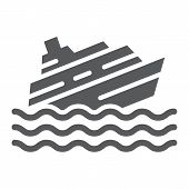 Sinking Ship Glyph Icon, Disaster And Water, Boat Catastrophe Sign, Vector Graphics, A Solid Pattern poster