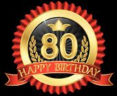 80 Years Happy Birthday Golden Label With Ribbons, Vector Illustration