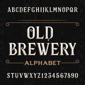 Old brewery alphabet vector font. Type letters and numbers. poster