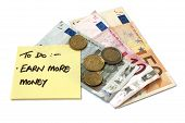 Earn More Money Post It Note With Change And Notes