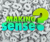 pic of understanding  - Making Sense question asking if you are grasping or understanding knowledge - JPG
