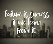 Modern inspirational quote - Failure is success if we learn from it poster