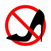 Warning Banner No High Heels. Not Allowed Stiletto Heels. Ban High Heels Sign Isolated On White Back poster