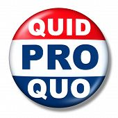 Quid Pro Quo As A Business Transaction Or Unethical Political Action In Giving Something For A Favou poster