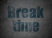 Timeline concept: Break Time on grunge wall background