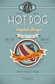 Vintage HOT DOG poster template for restaurant and street food sellers.