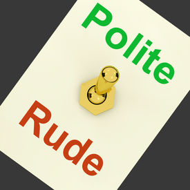 pic of politeness  - Polite Rude Lever Showing Manners And Disrespect - JPG