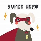 Hand Drawn Vector Illustration Of A Cute Funny Dog In A Mask And Cape, With Lettering Quote Super He poster