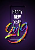 2019 New Year Of A Colorful Brushstroke Oil Or Acrylic Paint Lettering Calligraphy Design Element. V poster