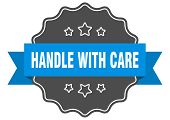 Handle With Care Blue Label. Handle With Care Isolated Seal. Handle With Care poster