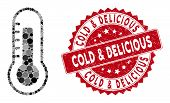 Mosaic Thermometer And Rubber Stamp Seal With Cold And Delicious Phrase. Mosaic Vector Is Created Wi poster