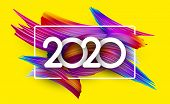 Blue 2020 New Year Background With Frame And Spectrum Brush Strokes. Colorful Gradient Brush Design. poster