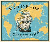 Vector Banner With Vintage Sailing Yacht On The Background Of World Map In Retro Style. Illustration poster