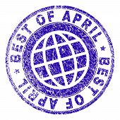Best Of April Stamp Imprint With Grunge Texture. Blue Vector Rubber Seal Imprint Of Best Of April Ca poster