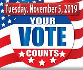 Your Vote Counts On Tuesday November 5 2019 Election poster