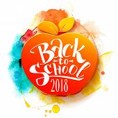 Back To School Appler With Hand Drawn Watercolor Blob. Lettering Style Back To School On Education S poster