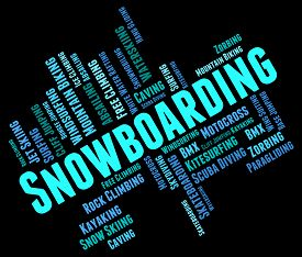 image of snowboarding  - Snowboarding Word Showing Extreme Sports And Snowboarder - JPG