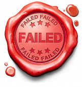 failed fail test or exam failing examination making mistake failure wrong answer sign icon stamp or