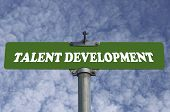 Talent development road sign