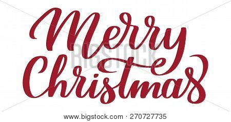 Merry Christmas Calligraphy.Merry Christmas Hand Written Text Typography Calligraphy Lettering Congratulation On Christmas Poster