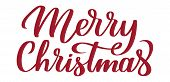 Merry Christmas - Hand-written Text, Typography, Calligraphy, Lettering. Congratulation On Christmas poster