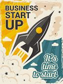 Vintage Startup Poster. Business Launch Concept With Rocket Or Space Shuttle Start Vector Placard In poster