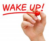 foto of aroused  - Hand writing Wake Up with red marker on transparent wipe board - JPG