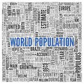 picture of billion  - Close up Blue WORLD POPULATION Text at the Center of Word Tag Cloud on White Background - JPG