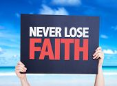 stock photo of faithfulness  - Never Lose Faith card with beach background - JPG