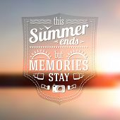 pic of sunshine  - Summer ends but memories stay typographic message on the late summer sunshine background - JPG