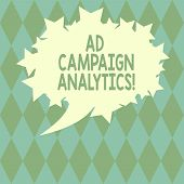 Handwriting Text Writing Ad Campaign Analytics. Concept Meaning Monitor Campaigns And Their Respecti poster