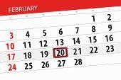 Calendar Planner For  Month February 2019, Deadline Day, 20 Wednesday poster