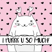 Doodle Cute Cat And Typography I Purr You So Much. Modern Artistic Illustration For St Valentines Da poster
