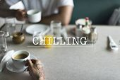 Take Break Chilling Relaxation Concept poster