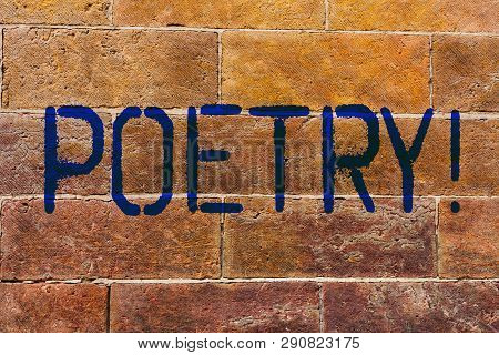 Conceptual Hand Writing Showing Poetry