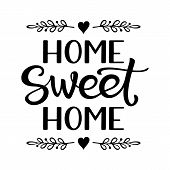 Hand Lettering Typography Poster With Phrase Home Sweet Home poster