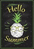 Hello summer chalkboard design, smiling pineapple, summer quote card, rasterized version poster