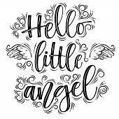 Hello Little Angel Lettering Black Inscription Isolated On White Background poster