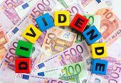 Dividend concept. German word Dividende on european currency bills poster