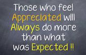 picture of appreciation  - Motivational saying that people will do more when they are  appreciated - JPG