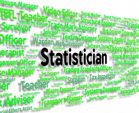 picture of statistician  - Statistician Job Showing Word Stats And Statistics - JPG