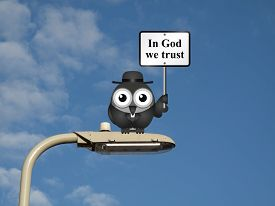 image of lamp post  - Comical bird vicar with In God We Trust sign sat on a lamp post against a blue sky background - JPG