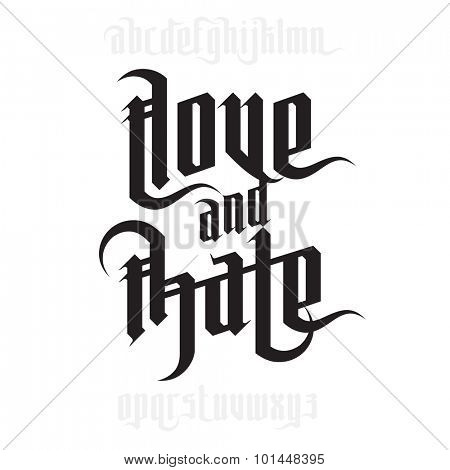 Love And Hate Lettering Modern Gothic Style Font Letters With Decoration Elements Poster