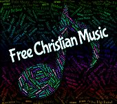 Free Christian Music Indicates Sound Track And Audio poster