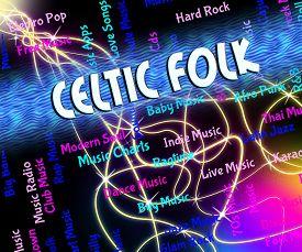 image of celtic  - Celtic Folk Showing Sound Tracks And Tune - JPG