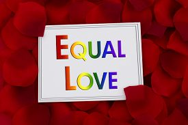 stock photo of pedal  - Equal Love Card A white card with text Equal Love in LGBT pride colors and a red rose pedal backgrounds - JPG