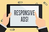 Conceptual Hand Writing Showing Responsive Ads. Business Photo Text Automatically Adjust Form And Fo poster